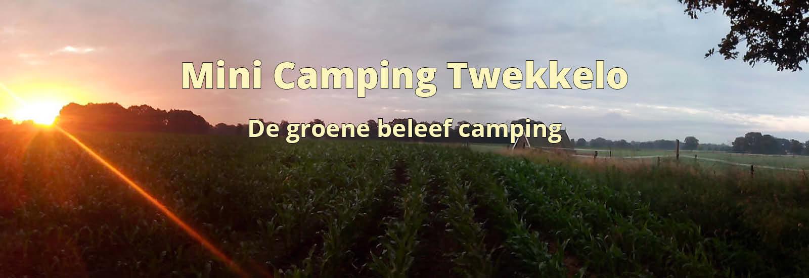 beleef op mini camping Twekkelo de zonsondergang