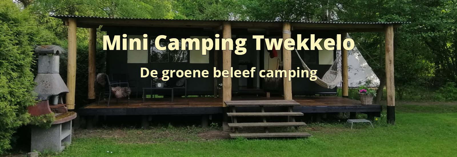 nu ook woonwagen verhuur op Mini Camping Twekkelo